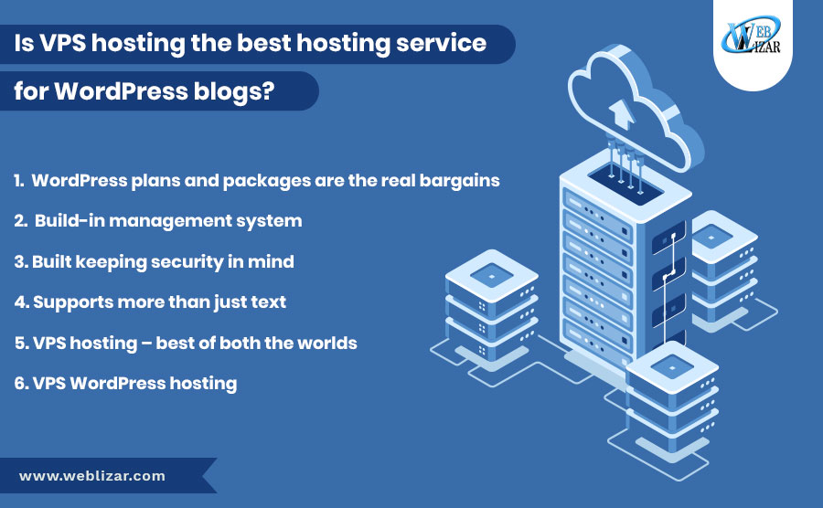 Is VPS hosting the best hosting service for WordPress blogs?