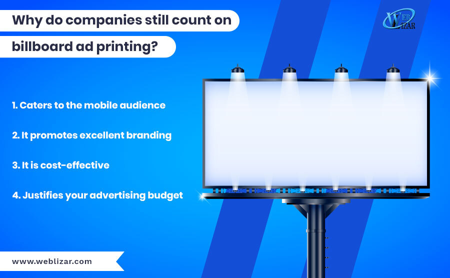 Why do companies still count on billboard ad printing?