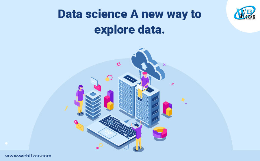 Data science: A new way to explore data