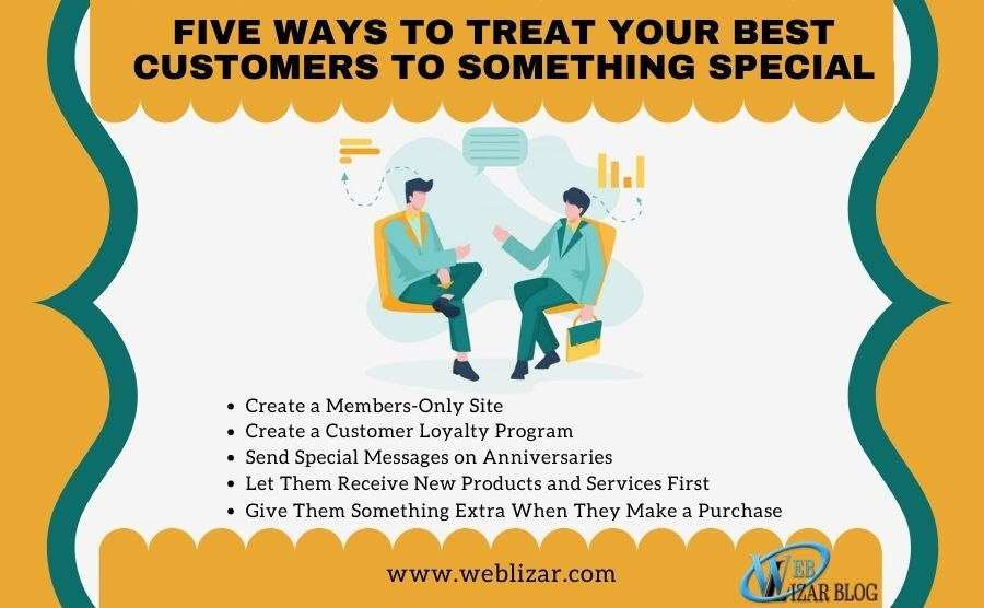 Five Ways to Treat Your Best Customers to Something Special