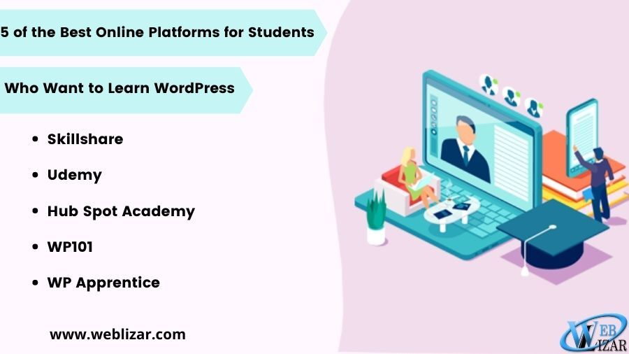 5 of the Best Online Platforms for Students who learn wordpress