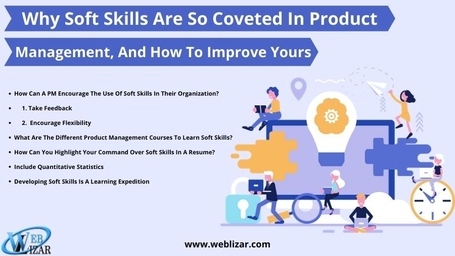 Why Soft Skills Are So Coveted In Product Management, And How To Improve Yours