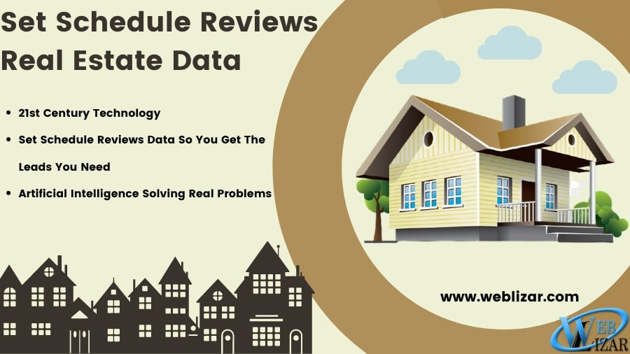 Set Schedule Reviews Real Estate Data