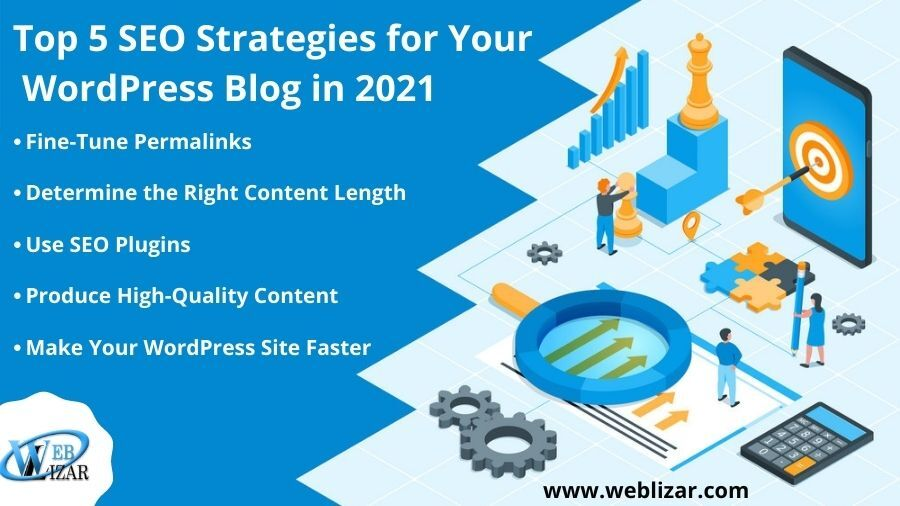 Top 5 SEO Strategies for Your WordPress Blog in 2021