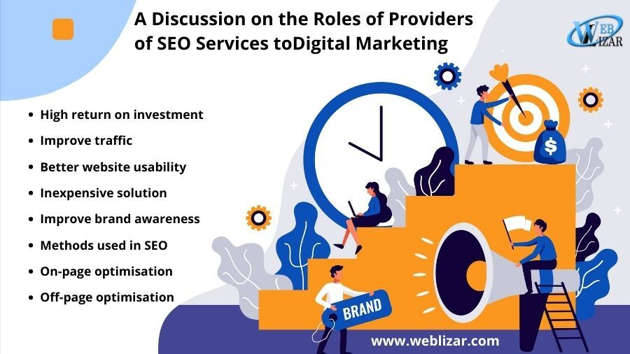 A Discussion on the Roles of Providers of SEO Services to Digital Marketing