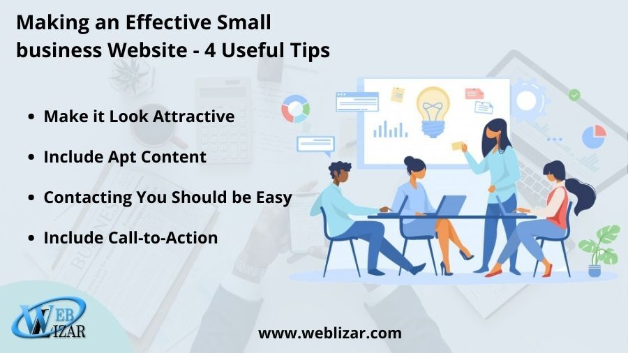 Making an Effective Small business Website – 4 Useful Tips