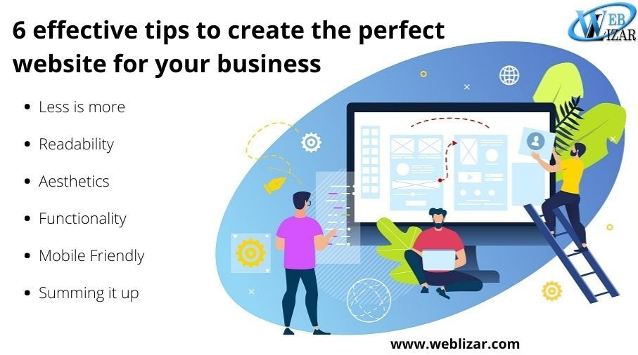6 Tips to create the perfect website for your business
