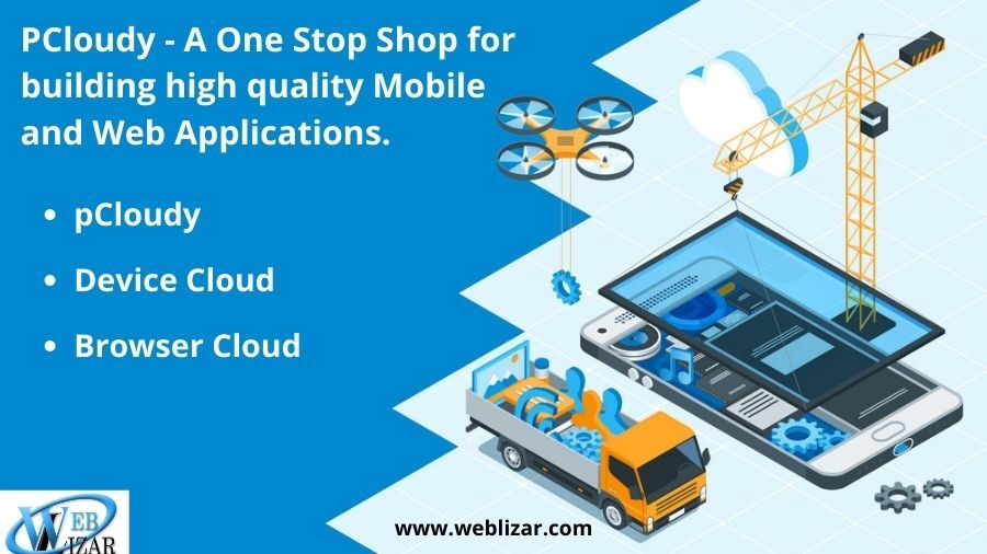 pcloudy a one stop shop for building high quality mobile and web applications