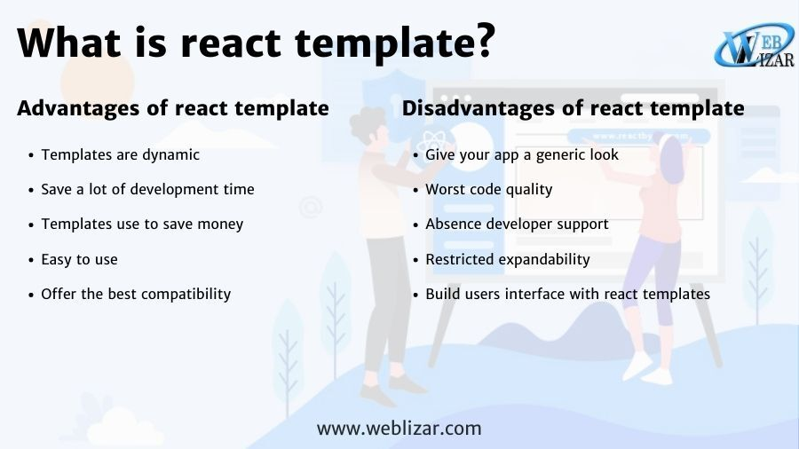 What is react template?  Advantages and disadvantages of using react template