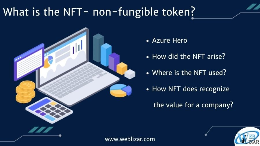 What is the NFT- non-fungible token?