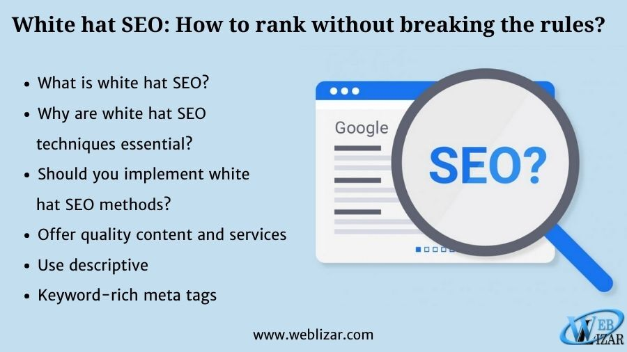 White hat SEO: How to rank without breaking the rules?