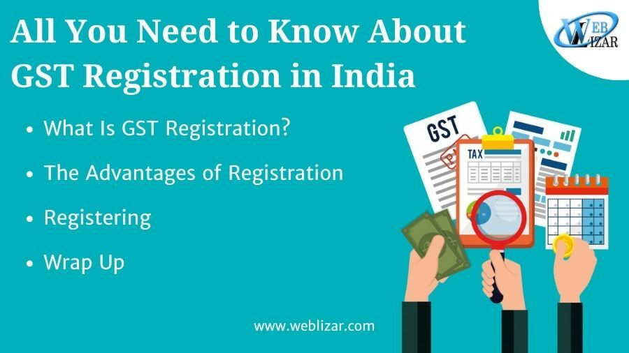 All You Need to Know About GST Registration in India