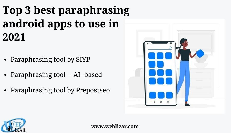 Top 3 best paraphrasing android apps to use in 2021