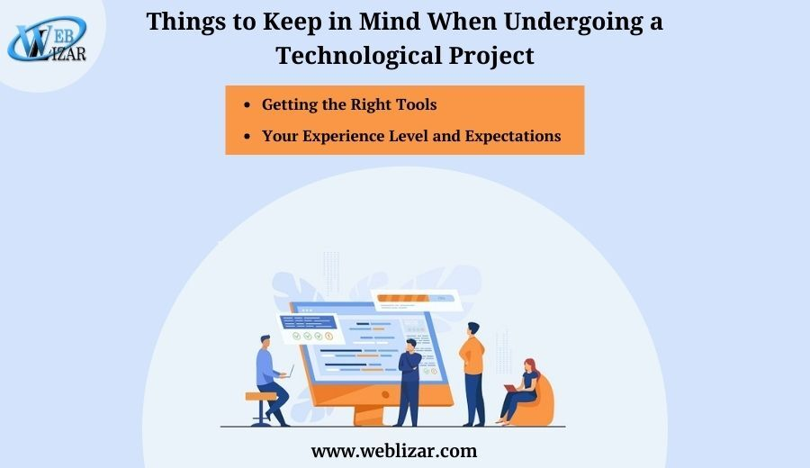 Things to Keep in Mind When Undergoing a Technological Project
