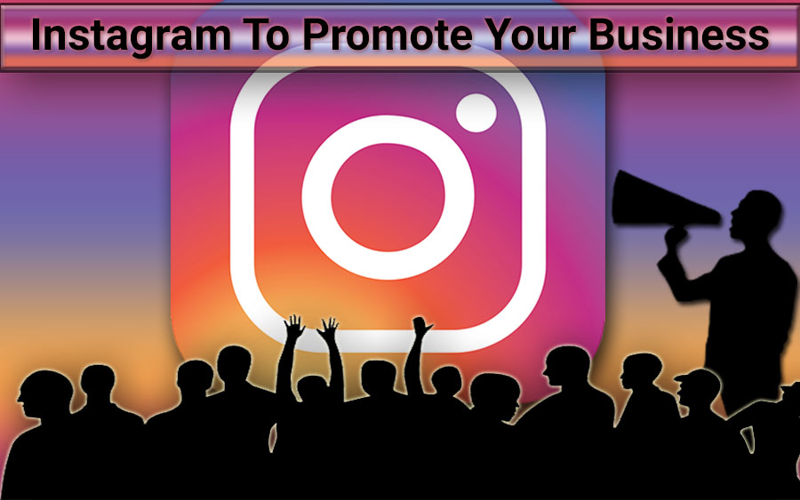 how to use instagram promote business worldwide